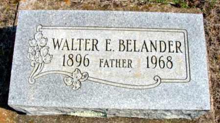 BELANDER, WALTER E. - Fulton County, Arkansas | WALTER E. BELANDER - Arkansas Gravestone Photos