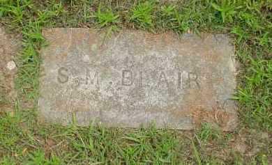 BLAIR, S. M. - Fulton County, Arkansas   S. M. BLAIR - Arkansas Gravestone Photos