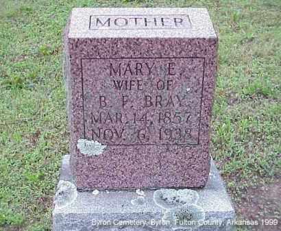 BYLER BRAY, MARY ELIZABETH - Fulton County, Arkansas | MARY ELIZABETH BYLER BRAY - Arkansas Gravestone Photos