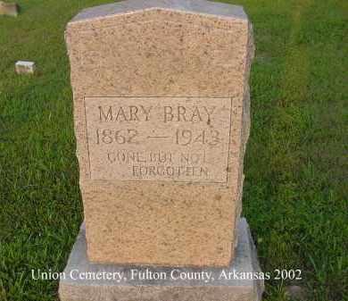 BRAY, MARY - Fulton County, Arkansas | MARY BRAY - Arkansas Gravestone Photos