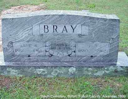 BRAY, PETER BENJAMIN - Fulton County, Arkansas   PETER BENJAMIN BRAY - Arkansas Gravestone Photos