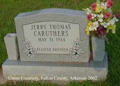 CARUTHERS, JERRY THOMAS - Fulton County, Arkansas | JERRY THOMAS CARUTHERS - Arkansas Gravestone Photos