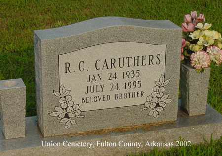 CARUTHERS, R. C. - Fulton County, Arkansas | R. C. CARUTHERS - Arkansas Gravestone Photos