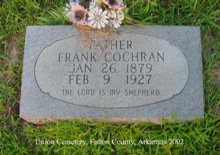 COCHRAN, FRANK - Fulton County, Arkansas | FRANK COCHRAN - Arkansas Gravestone Photos