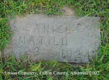 DANIEL, MATILD - Fulton County, Arkansas | MATILD DANIEL - Arkansas Gravestone Photos