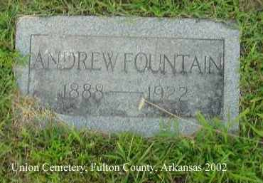 FOUNTAIN, ANDREW - Fulton County, Arkansas | ANDREW FOUNTAIN - Arkansas Gravestone Photos