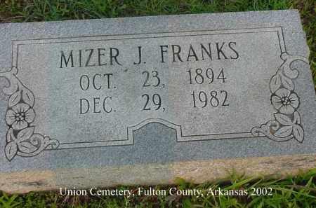 FRANKS, MIZER J. - Fulton County, Arkansas | MIZER J. FRANKS - Arkansas Gravestone Photos