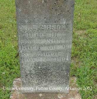 GIBSON, M. J. - Fulton County, Arkansas   M. J. GIBSON - Arkansas Gravestone Photos
