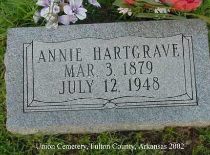 HARTGRAVE, ANNIE - Fulton County, Arkansas | ANNIE HARTGRAVE - Arkansas Gravestone Photos