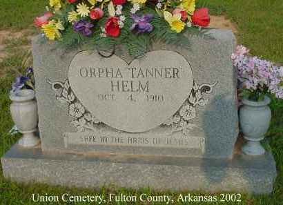 HELM, ORPHA - Fulton County, Arkansas | ORPHA HELM - Arkansas Gravestone Photos