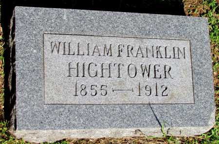 HIGHTOWER, WILLIAM FRANKLIN - Fulton County, Arkansas | WILLIAM FRANKLIN HIGHTOWER - Arkansas Gravestone Photos