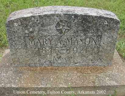 MASON, MARY A. - Fulton County, Arkansas | MARY A. MASON - Arkansas Gravestone Photos