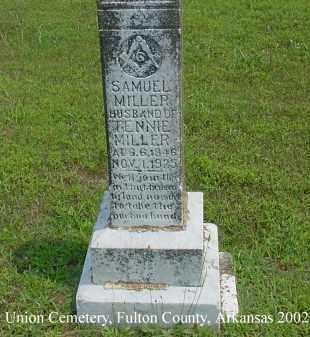 MILLER, SAMUEL - Fulton County, Arkansas   SAMUEL MILLER - Arkansas Gravestone Photos