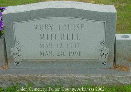 MITCHELL, RUBY LOUISE - Fulton County, Arkansas   RUBY LOUISE MITCHELL - Arkansas Gravestone Photos