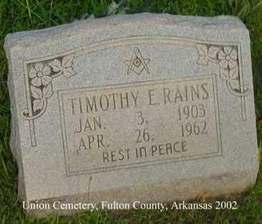 RAINS, TIMOTHY E. - Fulton County, Arkansas | TIMOTHY E. RAINS - Arkansas Gravestone Photos