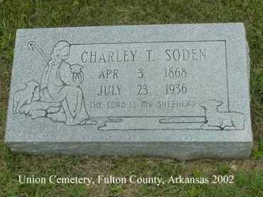 SODEN, CHARLEY T. - Fulton County, Arkansas | CHARLEY T. SODEN - Arkansas Gravestone Photos