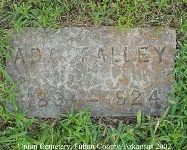 TALLEY, ADA - Fulton County, Arkansas   ADA TALLEY - Arkansas Gravestone Photos