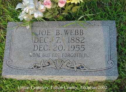 WEBB, JOE B. - Fulton County, Arkansas | JOE B. WEBB - Arkansas Gravestone Photos