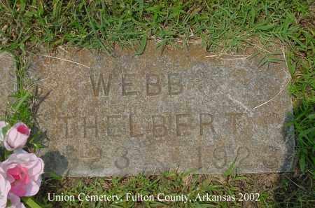 WEBB, THELBERT - Fulton County, Arkansas | THELBERT WEBB - Arkansas Gravestone Photos