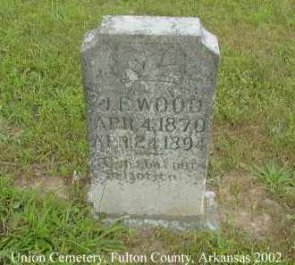 WOOD, J. F. - Fulton County, Arkansas | J. F. WOOD - Arkansas Gravestone Photos