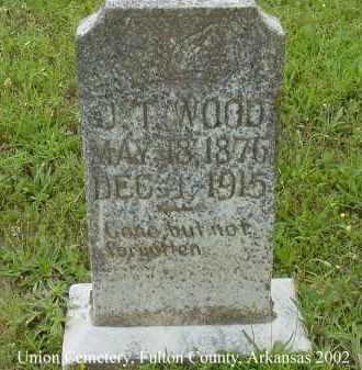 WOOD, J. T. - Fulton County, Arkansas | J. T. WOOD - Arkansas Gravestone Photos