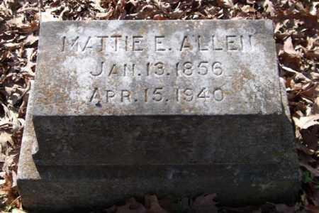 ALLEN, MATTIE E. - Garland County, Arkansas | MATTIE E. ALLEN - Arkansas Gravestone Photos