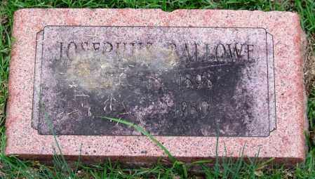 BALLOWE, JOSEPHUS - Garland County, Arkansas | JOSEPHUS BALLOWE - Arkansas Gravestone Photos