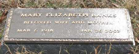 BANKS, MARY ELIZABETH - Garland County, Arkansas   MARY ELIZABETH BANKS - Arkansas Gravestone Photos