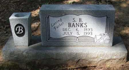 BANKS, S. B. - Garland County, Arkansas | S. B. BANKS - Arkansas Gravestone Photos