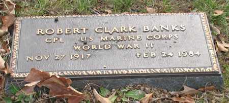 BANKS (VETERAN WWII), ROBERT CLARK - Garland County, Arkansas | ROBERT CLARK BANKS (VETERAN WWII) - Arkansas Gravestone Photos