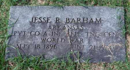 BARHAM (VETERAN WWI), JESSE R - Garland County, Arkansas | JESSE R BARHAM (VETERAN WWI) - Arkansas Gravestone Photos