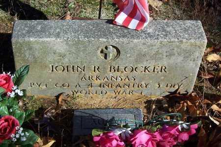BLOCKER (VETERAN WWI), JOHN R. - Garland County, Arkansas   JOHN R. BLOCKER (VETERAN WWI) - Arkansas Gravestone Photos