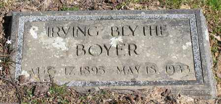 BOYER, IRVING BLYTHE - Garland County, Arkansas | IRVING BLYTHE BOYER - Arkansas Gravestone Photos