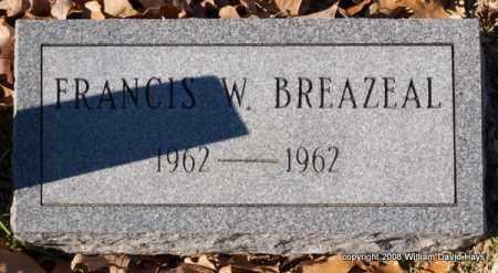 BREAZEAL, FRANCIS W. - Garland County, Arkansas | FRANCIS W. BREAZEAL - Arkansas Gravestone Photos