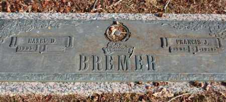 BREMER, FRANCIS J - Garland County, Arkansas | FRANCIS J BREMER - Arkansas Gravestone Photos