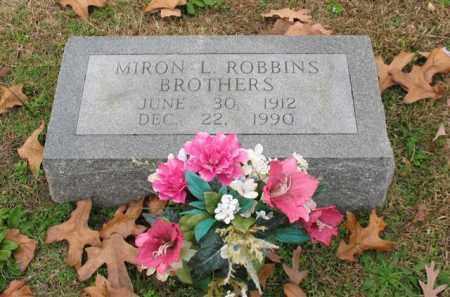 BROTHERS, MIRON L. ROBBINS - Garland County, Arkansas | MIRON L. ROBBINS BROTHERS - Arkansas Gravestone Photos