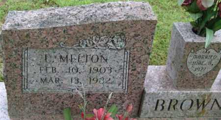 BROWN, E. MELTON - Garland County, Arkansas   E. MELTON BROWN - Arkansas Gravestone Photos