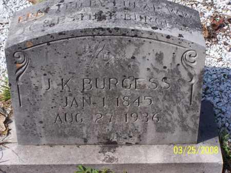 BURGESS, J. K. - Garland County, Arkansas | J. K. BURGESS - Arkansas Gravestone Photos