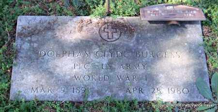 BURGESS (VETERAN WWI), DOLPHAS CLYDE - Garland County, Arkansas | DOLPHAS CLYDE BURGESS (VETERAN WWI) - Arkansas Gravestone Photos