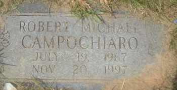 CAMPOCHIARO, ROBERT MICHALE - Garland County, Arkansas | ROBERT MICHALE CAMPOCHIARO - Arkansas Gravestone Photos