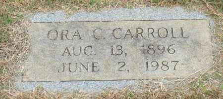 CARROLL, ORA C. - Garland County, Arkansas   ORA C. CARROLL - Arkansas Gravestone Photos