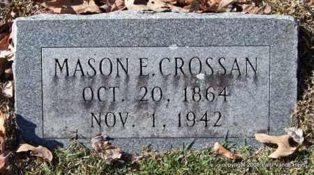 CROSSAN, MASON E. - Garland County, Arkansas   MASON E. CROSSAN - Arkansas Gravestone Photos