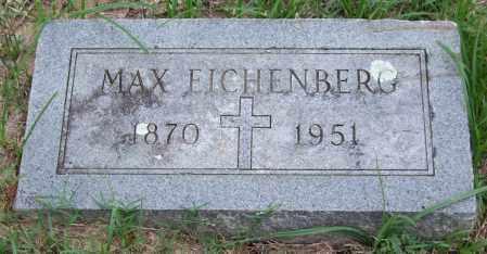 EICHENBERG, MAX - Garland County, Arkansas   MAX EICHENBERG - Arkansas Gravestone Photos