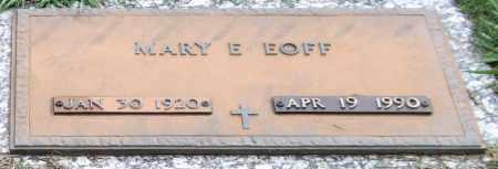 EOFF, MARY E. (CLOSE UP) - Garland County, Arkansas   MARY E. (CLOSE UP) EOFF - Arkansas Gravestone Photos