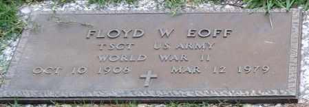 EOFF (VETERAN WWII), FLOYD W. (CLOSE UP) - Garland County, Arkansas | FLOYD W. (CLOSE UP) EOFF (VETERAN WWII) - Arkansas Gravestone Photos