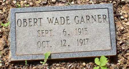GARNER, OBERT WADE - Garland County, Arkansas   OBERT WADE GARNER - Arkansas Gravestone Photos