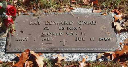 GNAU (VETERAN WWII), FAY EDWARD - Garland County, Arkansas | FAY EDWARD GNAU (VETERAN WWII) - Arkansas Gravestone Photos