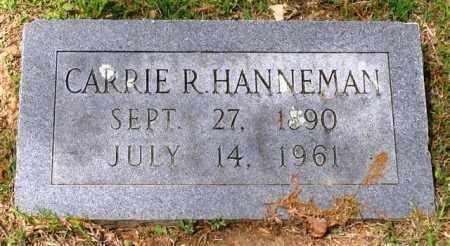 HANNEMAN, CARRIE R. - Garland County, Arkansas | CARRIE R. HANNEMAN - Arkansas Gravestone Photos