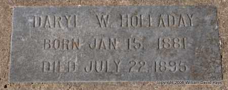 HOLLADAY, DARYL W. - Garland County, Arkansas | DARYL W. HOLLADAY - Arkansas Gravestone Photos