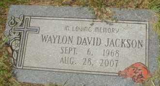 JACKSON, WAYLON DAVID - Garland County, Arkansas | WAYLON DAVID JACKSON - Arkansas Gravestone Photos